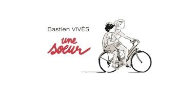 Une-soeur-de-Bastien-Vives_header_articles